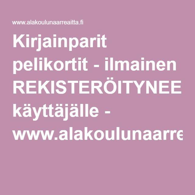 Kirjainparit pelikortit - ilmainen REKISTERÖITYNEELLE käyttäjälle - www.alakoulunaarreaitta.fi.