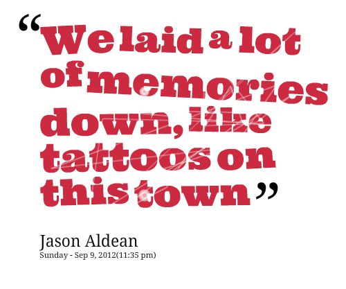 37 best our town images on pinterest our town etchings for Jason aldean tattoos on this town lyrics