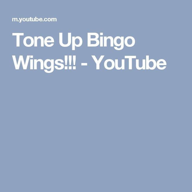 Tone Up Bingo Wings!!! - YouTube