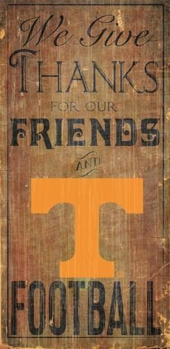 Tennessee Volunteers Vols UT Wood Sign We Give Thanks Wall Decor