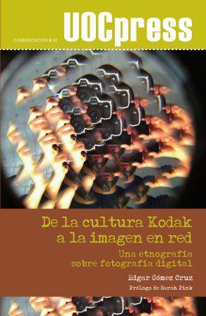 De la cultura Kodak a la imagen en red