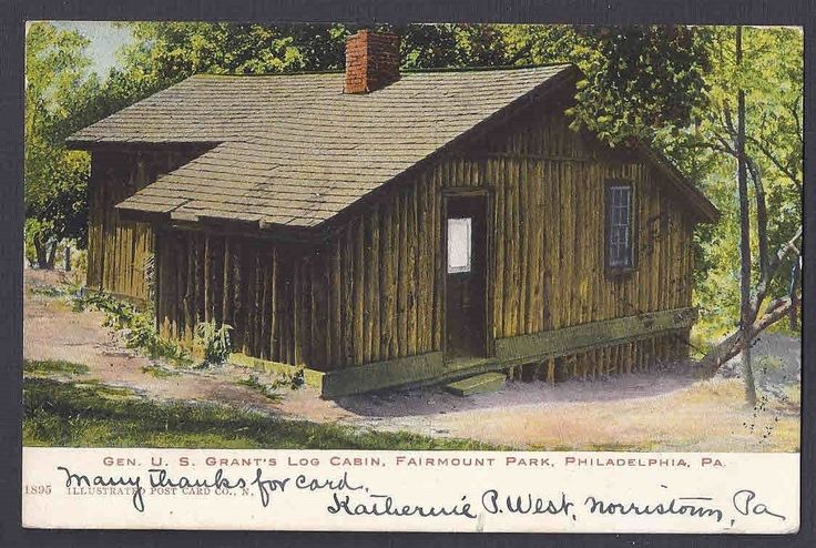1906 ULYSSES S GRANTS LOG CABIN, PHILA PA | eBay