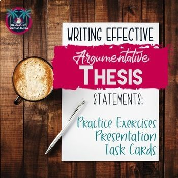 Writing a Thesis Statement: Lesson and Activities. Engage students with a variety of activities for teaching thesis statements.