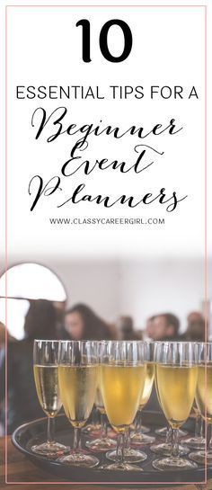 10 Essential Tips for a Beginner Event   Welcome to Event Planning 101, where the sun always shines, and nothing can go terribly wrong. There's nothing that tough about being an event planner. You just have to plan and design an event from scratch, right? A piece of cake.  Read More: http://www.classycareergirl.com/2016/07/event-planner-beginner-tips/
