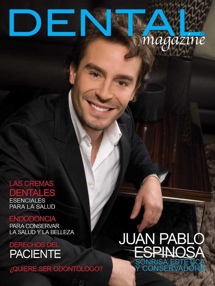 Ed. 03 Dental magazine - Juan Pablo Espinoza - Octubre Noviembre 2010