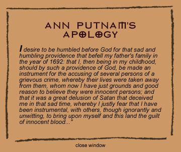 Ann Putnam, one of the chief accusers in the Salem Witch Trials.