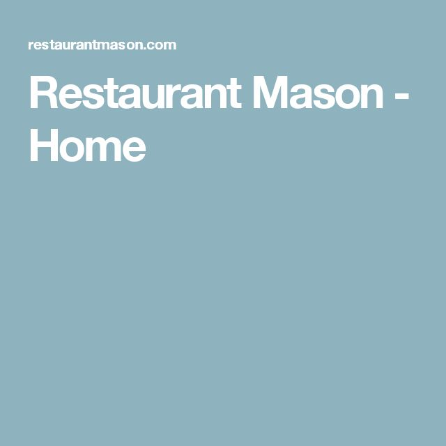 Restaurant Mason -  Home