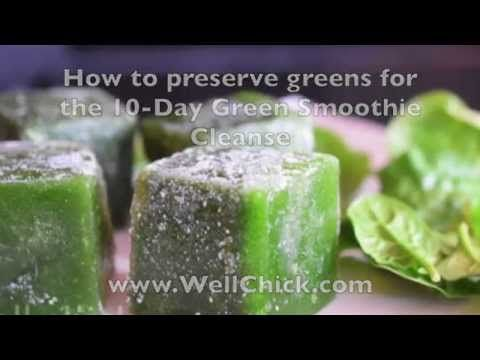 How to preserve greens on the 10 Day Green Smoothie Cleanse - The Well Chick Project