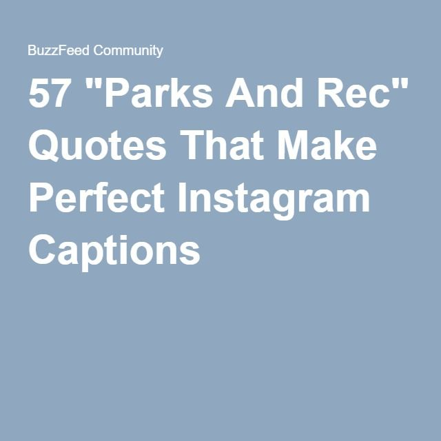 """57 """"Parks And Rec"""" Quotes That Make Perfect Instagram Captions"""