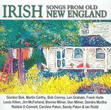Irish Songs from Old New England [CD]