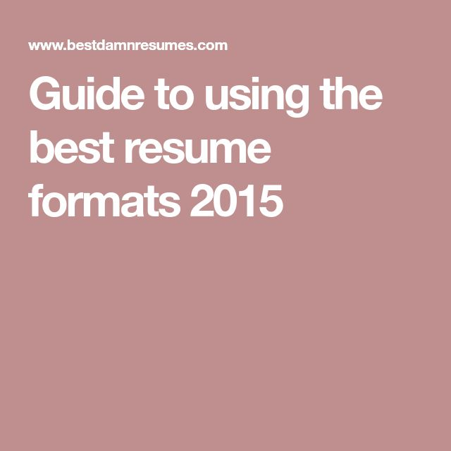 Guide to using the best resume formats 2015