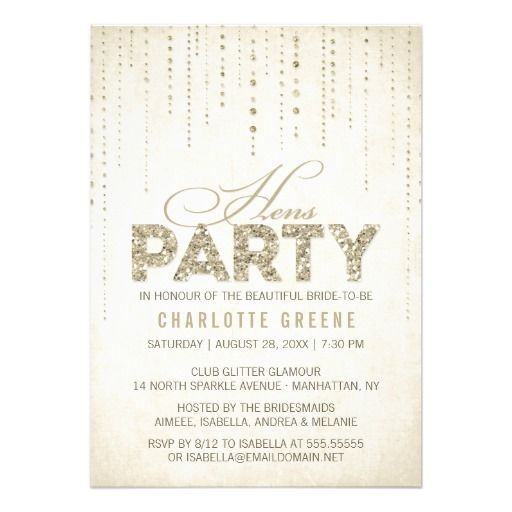 Sparkly Gold Glitter Hens Party Invitation 12/10/14