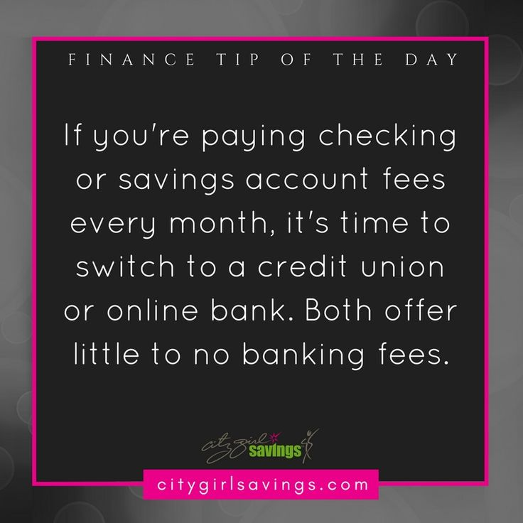 With all of the free or low-cost options available to you for banking, there's no reason to pay a monthly account fee. Credit unions and online banks have minimal fees and should be considered.