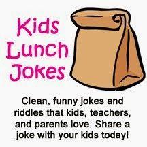 Kids Lunch Jokes...laughter is the best medicine!