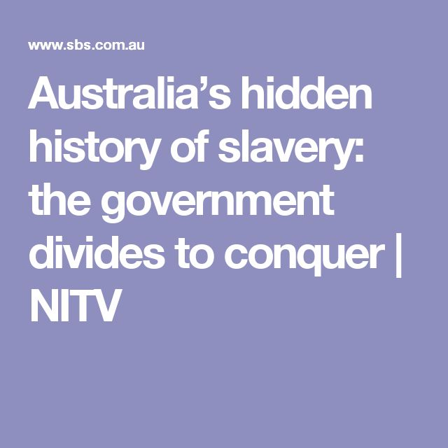 Australia's hidden history of slavery: the government divides to conquer | NITV