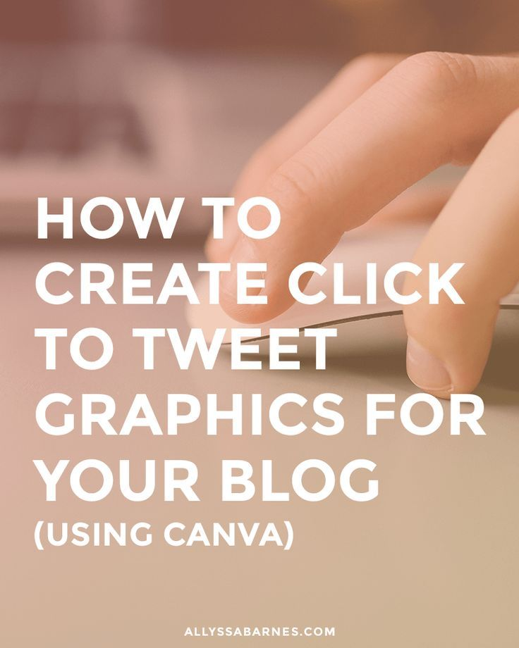 How to create Click to Tweet graphics for your blog using Canva
