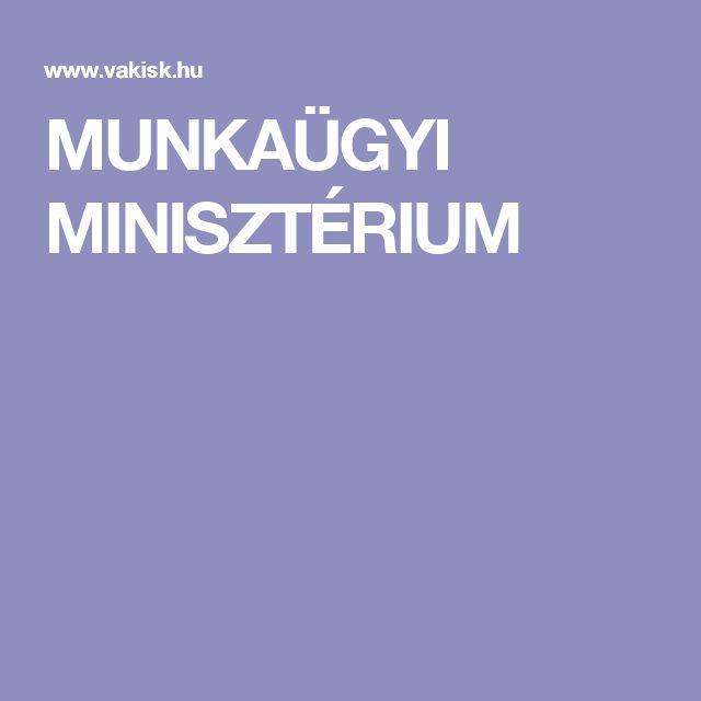 MUNKAÜGYI MINISZTÉRIUM