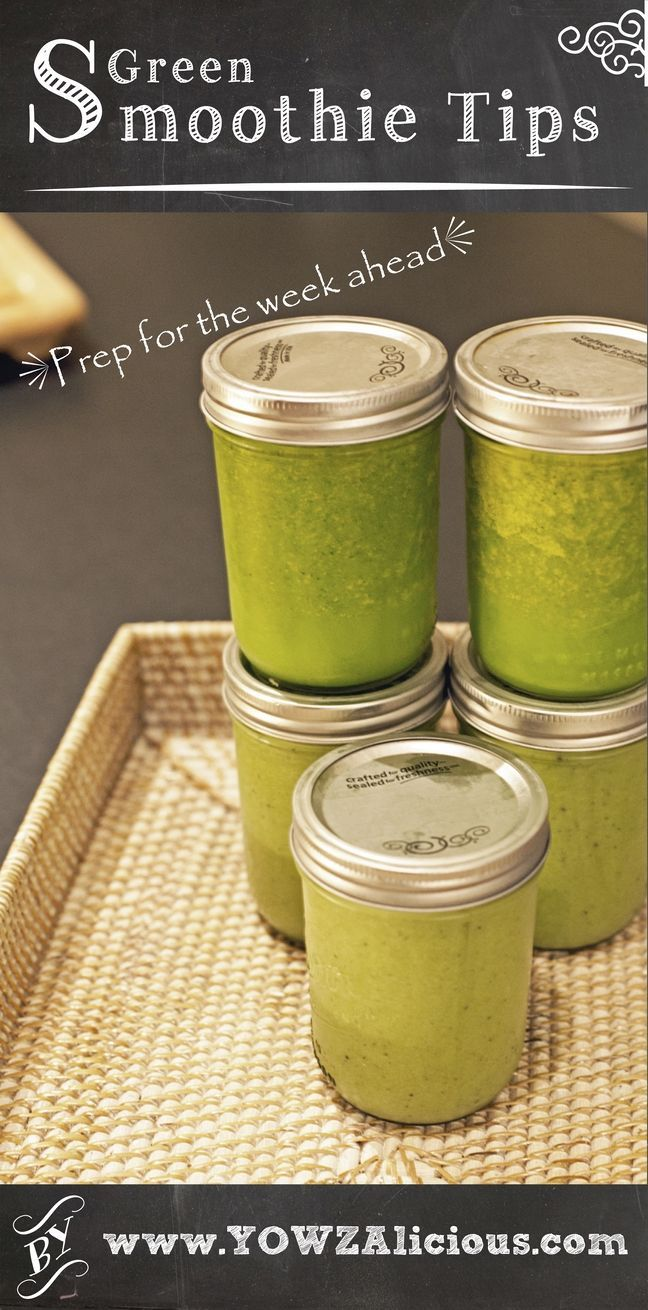 Prep your Green Smoothies for the entire week. Seems easy enough!