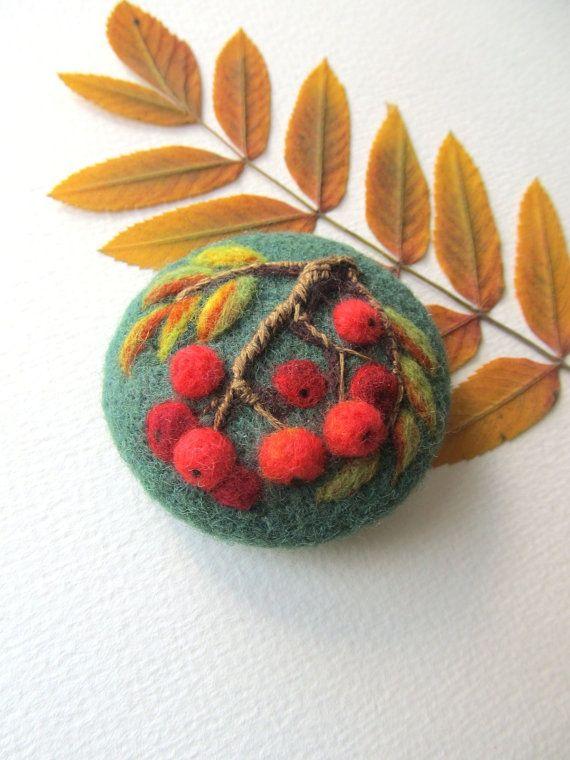 Needle felted brooch Rowanberry,Wool felt brooch,Flower brooch,Felted jewelry,Gift ideas,For her