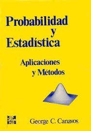 Mi biblioteca pdf: Probabilidad y Estadística ( Aplicaciones y Método...