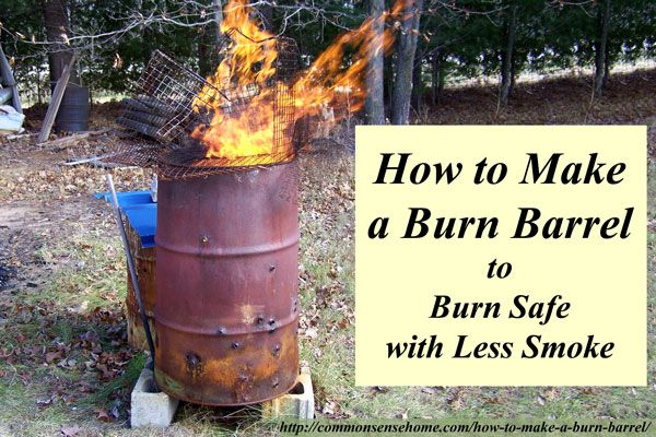 How to make a burn barrel to burn safely. Learn the right way to burn trash to have a cleaner fire with less smoke and ash. Emergency or home use, buy online options.