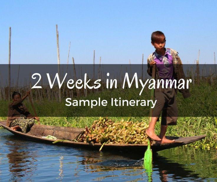 2 Weeks in Myanmar