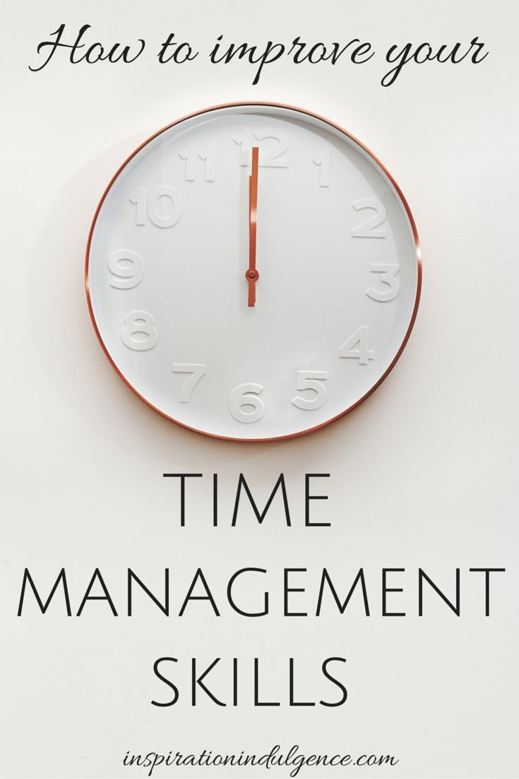 Time management is an important skill to have in today's fast paced, busy society. How to Improve Your Time Management Skills | Inspiration Indulgence #timemanagement #productivitytips