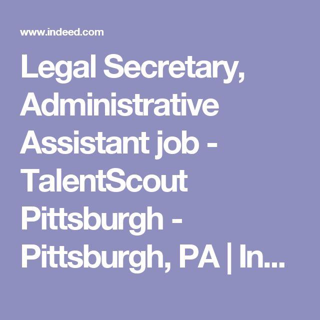 The 25+ best Legal administrative assistant ideas on Pinterest - legal assistant job description