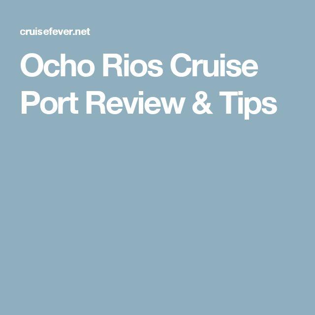 Ocho Rios Cruise Port Review & Tips