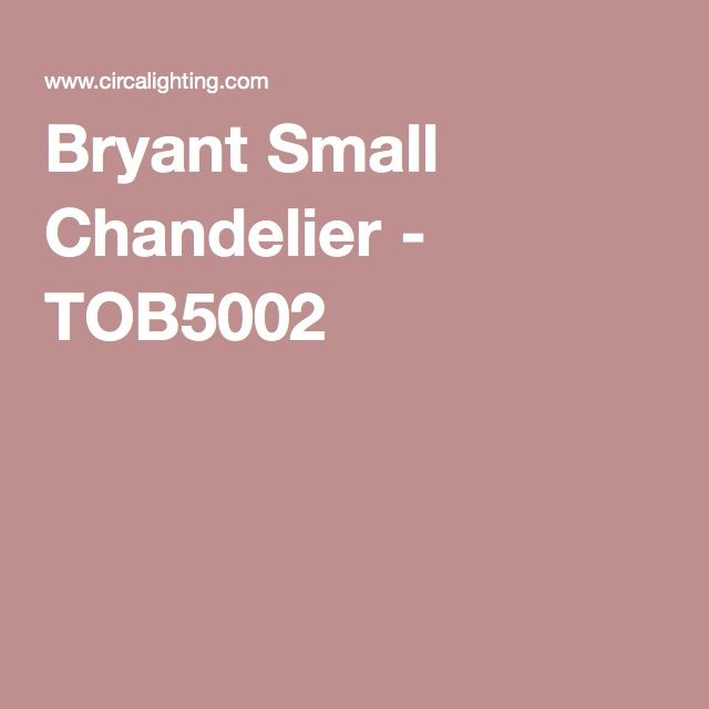 Bryant Small Chandelier - TOB5002