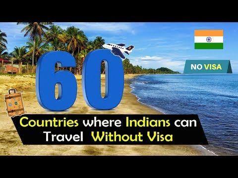 Reisen ohne Visum: 60 VISA-FREIE LÄNDER FÜR INDIANS