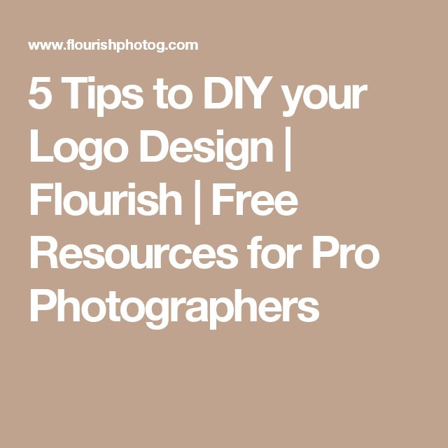 5 Tips to DIY your Logo Design | Flourish | Free Resources for Pro Photographers