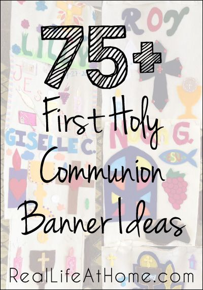 75+ Design Ideas for First Communion Banners (Plus Links to Other First Communion Resources) | Real Life at Home