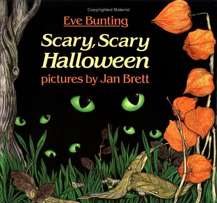 """Scary, Scary Halloween"" by Eve Bunting, Jan Brett"