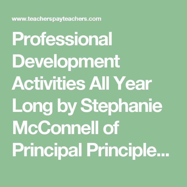 Professional Development Activities All Year Long by Stephanie McConnell of Principal Principles | Teachers Pay Teachers