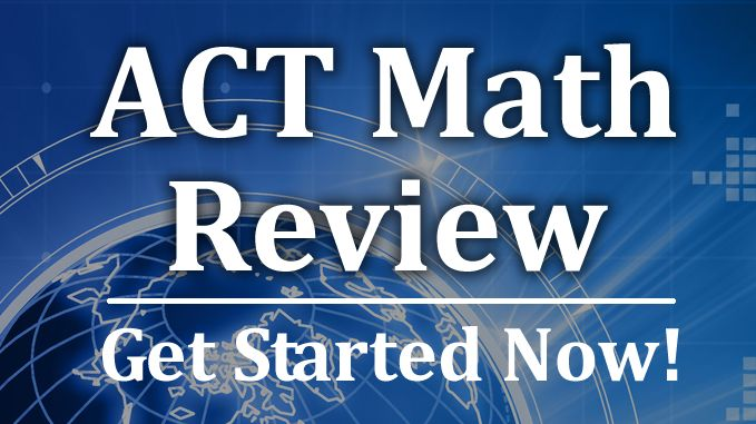 A directory of ACT math review videos that will help students taking the ACT test.  Find the help you need for the ACT math exam.