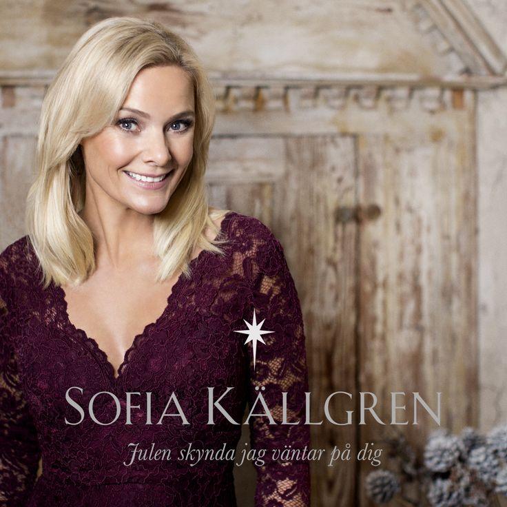 """#sofiakällgren släpper nyskriven julsingel """"Julen skynda jag väntar på dig"""" från julskiva med samma namn"""
