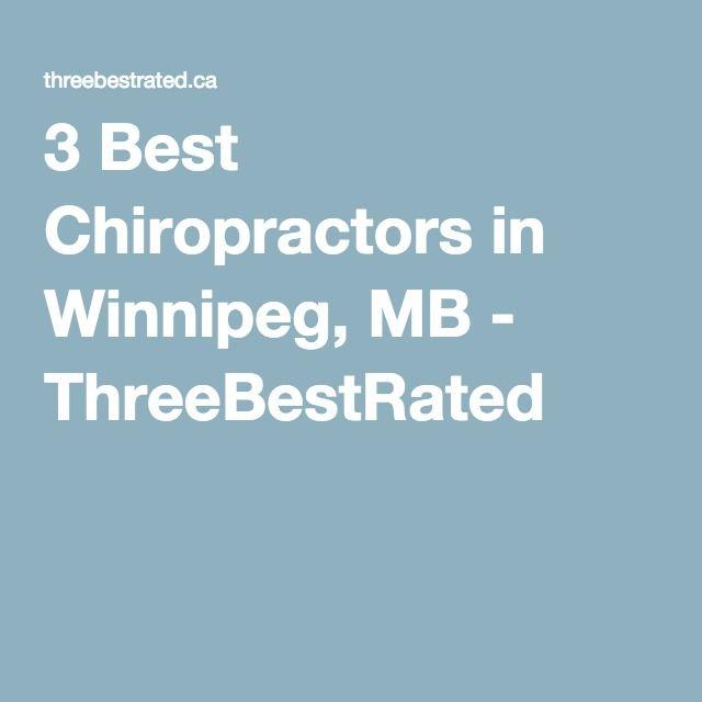 3 Best Chiropractors in Winnipeg, MB - ThreeBestRated