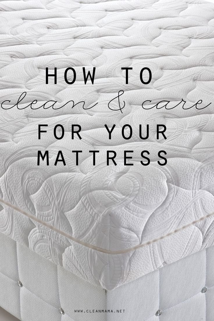 How to Clean and Care for Your Mattress. Mattress CleaningUpholstery ...