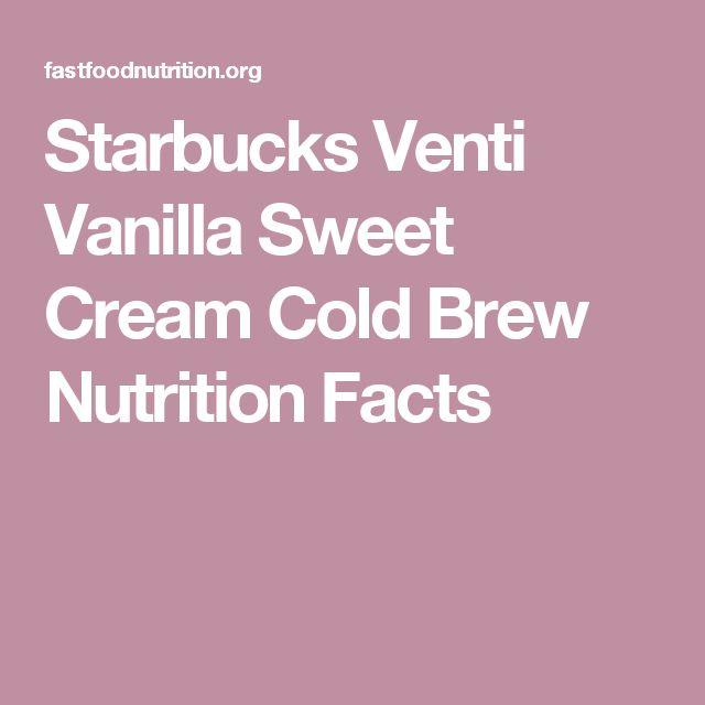 Starbucks Venti Vanilla Sweet Cream Cold Brew Nutrition Facts