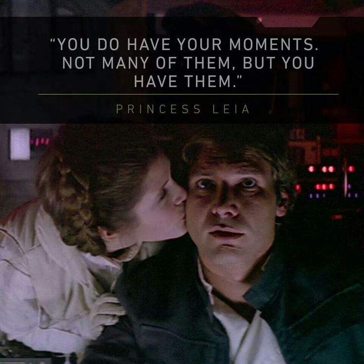 Han and a meaningful quote from Leia
