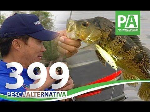 Pesca Alternativa - PGM 399 - Tucunaré com Nelson Nakamura e Diogo em Pe...
