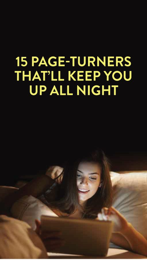 15 Page-turners that'll keep you up all night