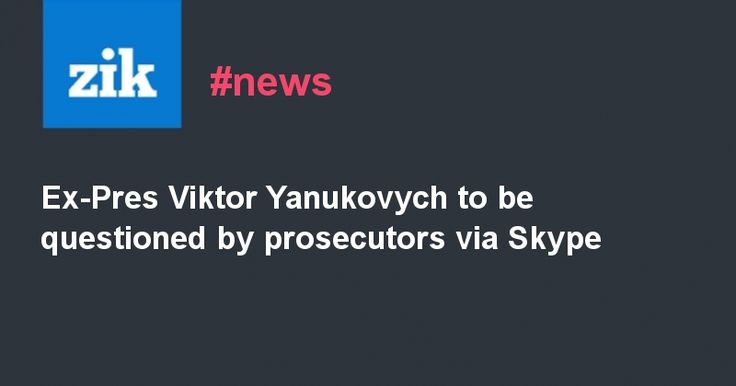 #world #news  Ex-Pres Viktor Yanukovych to be questioned by prosecutors via Skype  #FreeKlyh #FreeUkraine