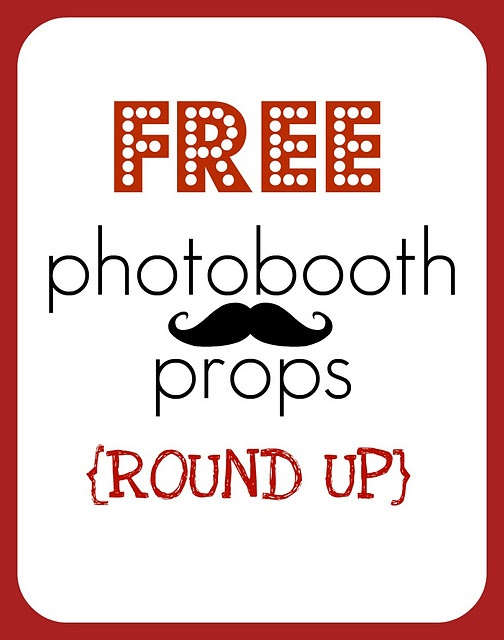 {ROUND UP} printable photo props AWESOME!! :)