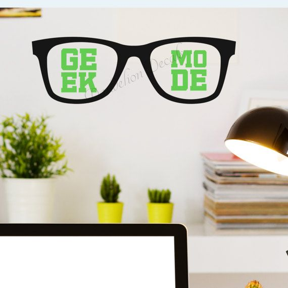 Geek Mode Decal - Geek Gifts - Home Decor - For Him - For Her - Wall Decal