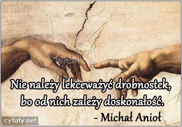 Nie należy lekceważyć drobnostek... #Anioł-Michał,  #Różne