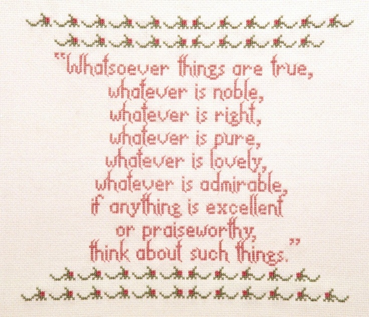 Whatsoever Things  Cross Stitch Pattern by flowergardens on Etsy, $3.00