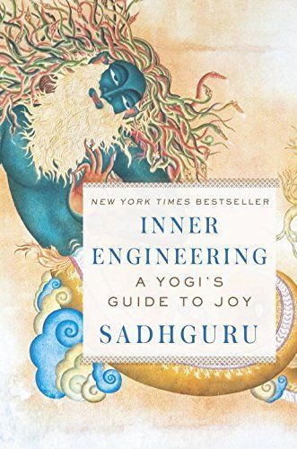 Inner Engineering: A Yogi's Guide to Joy by Sadhguru https://www.amazon.com/dp/0812997794/ref=cm_sw_r_pi_dp_x_D66Byb0KXE4A7
