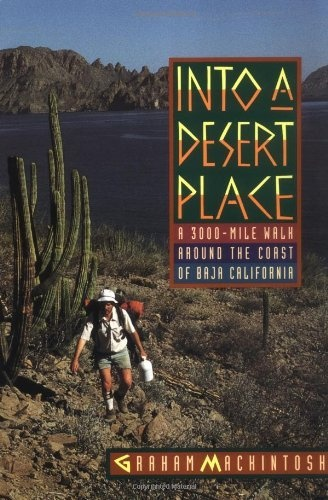 Into a Desert Place: A 3000 Mile Walk around the Coast of Baja California http://amzn.to/Iw4o1E